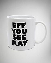 Eff You See Kay Coffee Mug - 22 oz.
