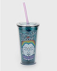 Namaste Bitches Buddha Cup With Straw - 20 oz.