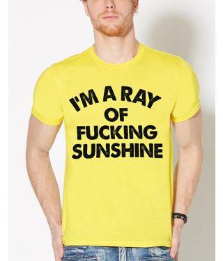 ray of fucking sunshine t shirt