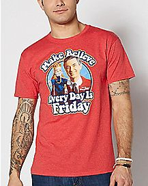Make Believe Every Day Is Friday Mr. Rogers T Shirt