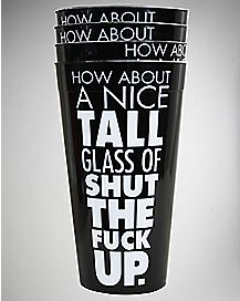 Tall Glass of STFU Cups Set 22 oz