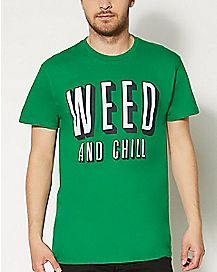 Weed & Chill T shirt