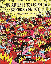 101 Artists To Listen To Before You Die Book