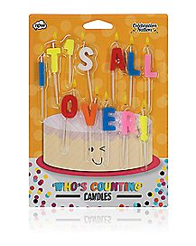 It's All Over Birthday Candles