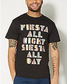 Fiesta All Day Siesta All Night T shirt