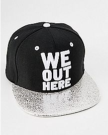 We Out Here Snapback Hat