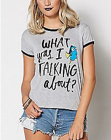 What Was I Talking About T Shirt - Finding Dory