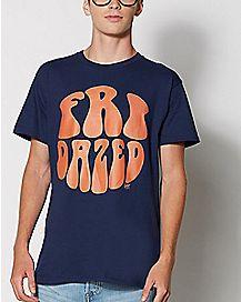Fridazed T Shirt