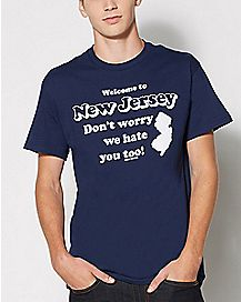 New Jersey Hates You Too T Shirt