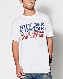 Buy Me A Drink Voting T Shirt