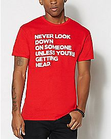 Never Look Down T Shirt