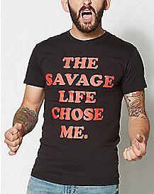 The Savage Life Chose Me Plus Size T Shirt