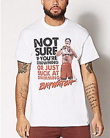 Suck At Swimming Baywatch T Shirt