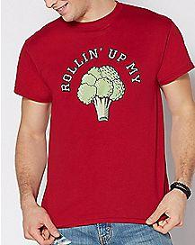 Rollin Up My Broccoli T Shirt