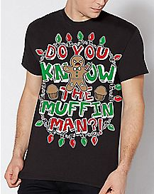 Do You Know The Muffin Man Christmas T Shirt