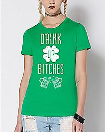 Drink Up Bitches T Shirt