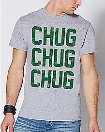 CHUG CHUG CHUG T Shirt