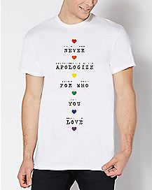 Rainbow Never Apologize For Who You Love T Shirt