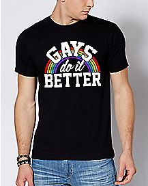 Gays Do It Better T Shirt