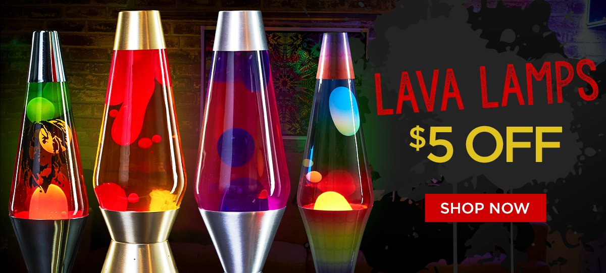 $5 off Lava Lamps Shop Now