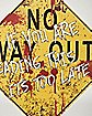 14 Inch No Way Out Sign - Decorations