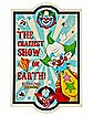 The Craziest Show On Earth Sign - Killer Klowns From Outer Space