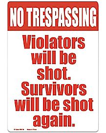 No Trespassing Shot Tin Sign