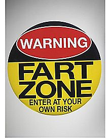 Warning Fart Zone 6