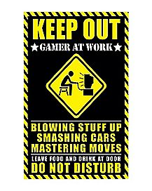 Gamer at Work Keep Out Poster