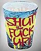 Shut the F up Shot Glass