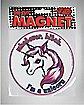 I'm A Unicorn Magnet