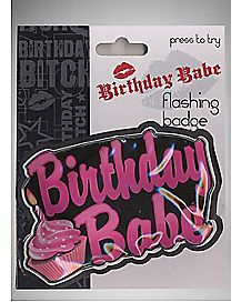 Flashing Birthday Babe Pin