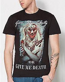 Give Me Liberty Or Give Me Death T shirt