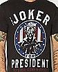 Joker For President T shirt