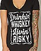 Drinking Whiskey Livin' Risky T shirt