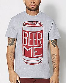 Beer Me Beer Can T shirt