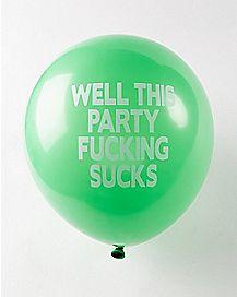 This Party Fucking Sucks Birthday Balloons