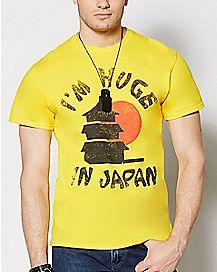 Im Huge In Japan T Shirt