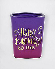 Happy Birthday to Me Shot Glass - 4 oz.