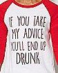 Take My Advice Raglan T Shirt
