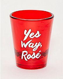 Yes Way Rosé Shot Glass - 1.5 oz.