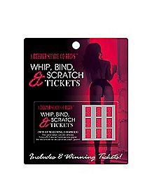 Whip Bind Scratch Tickets