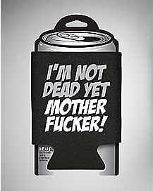 Not Dead Yet Can Cooler