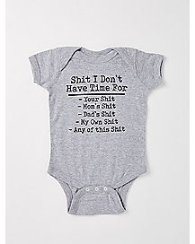 Shit I Don't Have Time For Baby Bodysuit