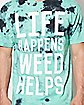Life Happens Weed Helps Tie Dye T Shirt
