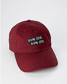 IDK IDC Dad Hat