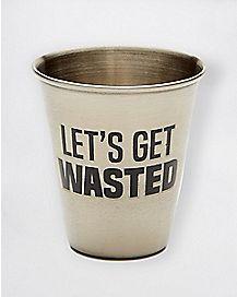 Let's Get Wasted Shot Glass - 1.5 oz.