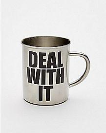 Deal With It Coffee Mug - 16  oz.