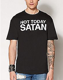 Not Today Satan T Shirt