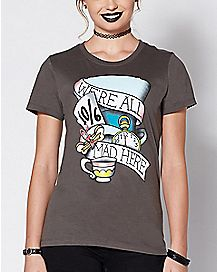 Tattoo We're All Mad Here T Shirt - Alice in Wonderland